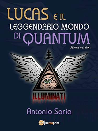 Lucas e il leggendario mondo di Quantum (Deluxe version)