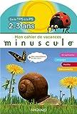 Image de Mon cahier de vacances Minuscule de la TPS à la PS : 2-3 ans, avec des autocollants + des jeux !