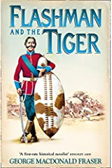 Flashman and the Tiger: And Other Extracts from the Flashman Papers Paperback