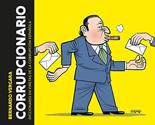 Corrupcionario: Diccionario en viñetas de corrupción española (Random Cómics) por Bernardo Vergara