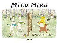 Miru Miru, tome 6 : Concours de peinture par Haruna Kishi