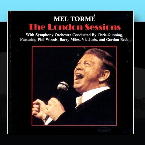 The London Sessions by Mel Torm?d? -