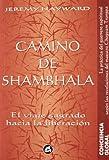 Camino de Shambhala: El viaje sagrado hacia la liberación (Conciencia Global)
