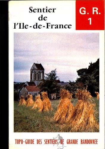 Sentier de l'Ile-de-France - G.R.1