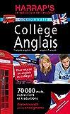 Harrap's collège français-anglais / anglais-français...