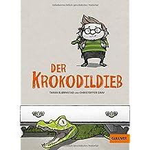 Der Krokodildieb: Roman mit Bildern