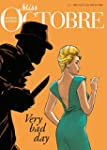 Miss Octobre - Tome 3 - Tr�s mauvais...