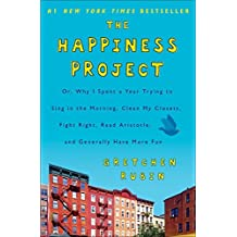 The Happiness Project by Gretchen Rubin(2011-10-25)