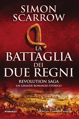 Revolution saga. La battaglia dei due regni Revolution saga. La battaglia dei due regni 51bd38MLH1L