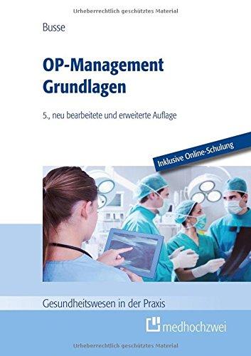 OP-Management Grundlagen (Gesundheitswesen in der Praxis)