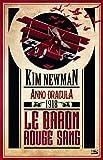 Anno Dracula 1918 - Le Baron rouge sang: Anno Dracula, T2