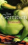 'Blutmale: Ein Rizzoli-&-Isles-Thriller' von Tess Gerritsen