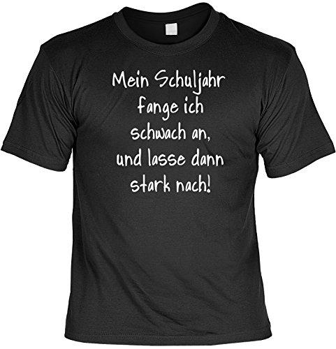 Unbekannt Witziges Sprüche Fun T-Shirt : Mein Schuljahr fange ich schwach an, und lasse dann stark nach!