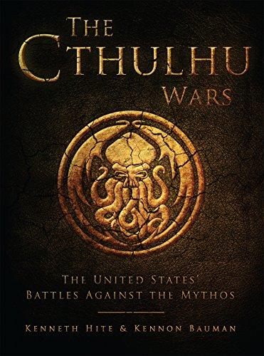 The Cthulhu Wars: The United States' Battles Against the Mythos PDF Books