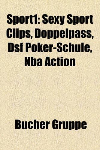 Sport1  Sexy Sport Clips, Doppelpass, DSF Poker-Schule, NBA Action 55c742722115