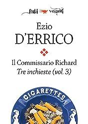 Il commissario Richard. Tre inchieste vol. 3 (Fogli volanti)