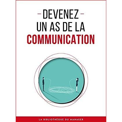Devenez un as de la communication (Coaching pro)