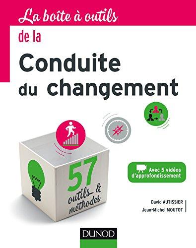 La boîte à outils de la conduite du changement par From Dunod