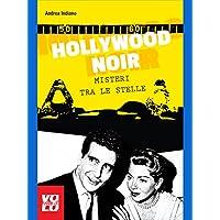 Hollywood Noir: Misteri tra le stelle