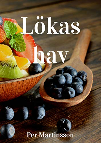 Lökas hav (Swedish Edition) por Per  Martinsson