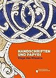 Handschriften und Papyri: Wege des Wissens (Nilus. Studien zur Kultur Ägyptens und des Vorderen Orients) -