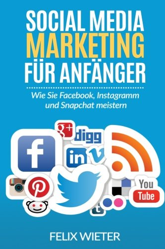 social-media-marketing-fur-anfanger-wie-sie-facebook-instagramm-und-snapchat-meistern