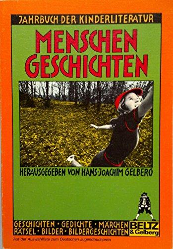 Menschengeschichten: Drittes Jahrbuch der Kinderliteratur (Gulliver)