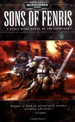 Sons of Fenris (Warhammer 40,000: Space Wolf) by Lee Lightner (2-Jan-2007) Mass Market Paperback par Lee Lightner