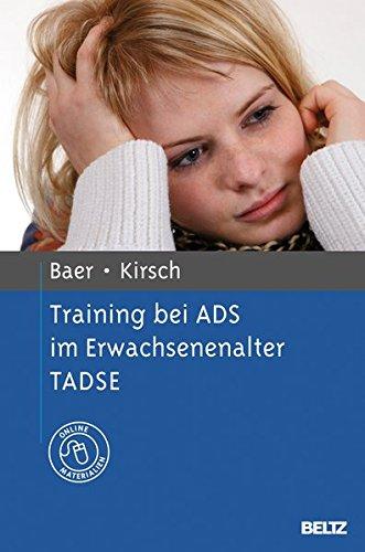 Training bei ADS im Erwachsenenalter TADSE: Mit Online-Materialien