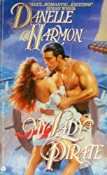 My Lady Pirate by Danelle Harmon (1994-08-01)