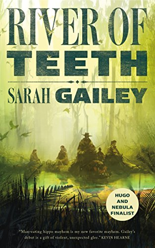 River of Teeth (English Edition) par Sarah Gailey