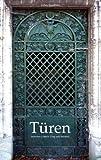 Türen: Zwischen Lübeck, Prag und Istanbul