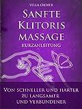 """Sanfte Klitorismassage - die orgasmische Meditation (OM) Kurzanleitung: von """"schneller und härter"""" zu """"langsamer und verbundener"""""""