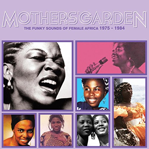 Mothers Garden (The Funky Soun...