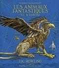 Norbert Dragonneau:Les Animaux fantastiques - Vie et habitat