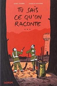 vignette de 'Tu sais ce qu'on raconte... (Gilles Rochier)'