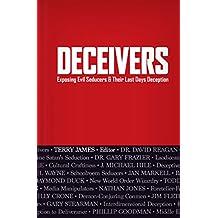 Deceivers: Exposing Evil Seducers & Their Last Days Deception (English Edition)