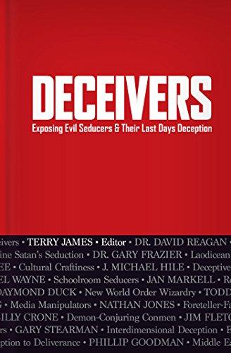 Deceivers: Exposing Evil Seducers & Their Last Days Deception (English Edition)