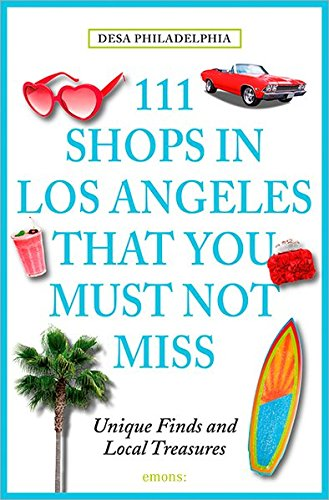 111 Shops in Los Angeles that you must not miss (111 Geschäfte...)