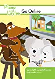 Piano and Laylee Go Online (Piano and Laylee Learning Adventures Book 1) (English Edition)