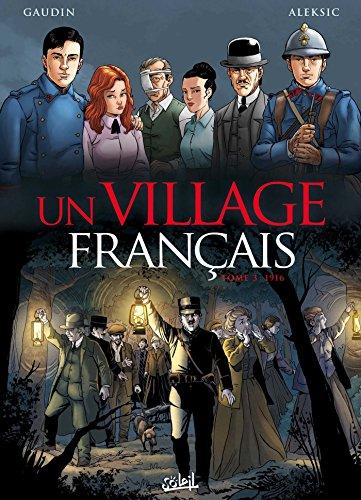Un village français T03 - 1916