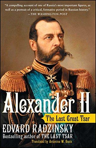 Alexander II: The Last Great Tsar (English Edition)