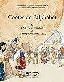 Contes de l'alphabet I (A-H): Un recueil de contes orientaux (Contes d'Orient et d'Occident)