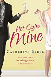 Not Quite Mine (Not Quite series Book 2) (English Edition)