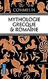 Mythologie grecque et romaine par Commelin