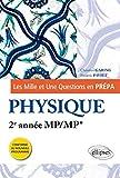 Les Mille et Une questions de la physique en prépa 2e année MP/MP*