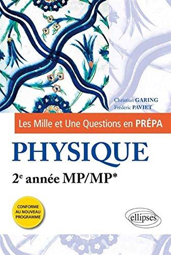 Les 1001 Questions en Prpa Physique 2e Anne MP/MP* Programme 2014