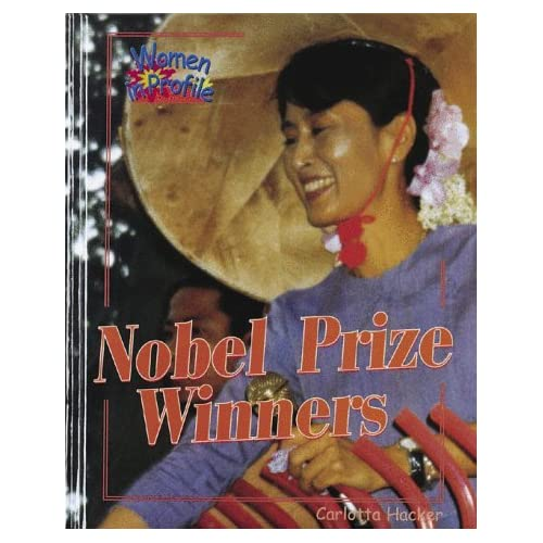 Nobel Prize Winners (Women in Profile) by Carlotta Hacker (1998-10-19)