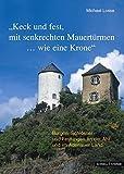 Burgen, Schlösser und Festungen an der Ahr und im Adenauer Land - Michael Losse