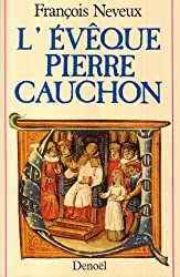 Lévêque Pierre Cauchon